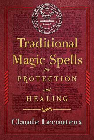 traditional-magic-spells-for-protection-and-healing-9781620556214_hr